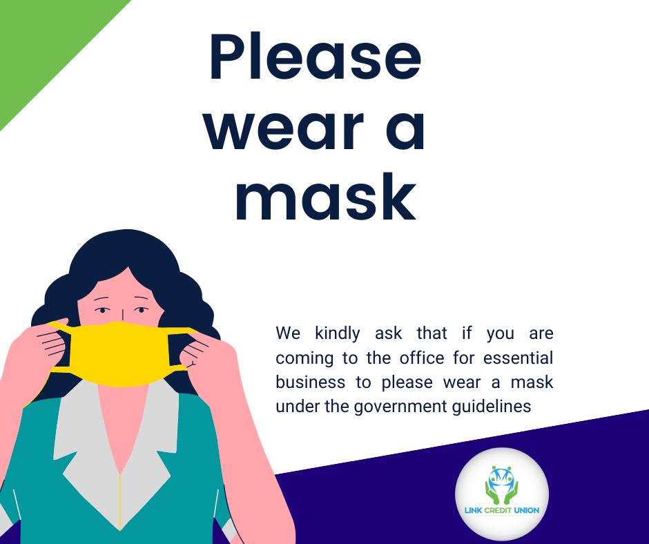 Please wear a mask when visiting the office